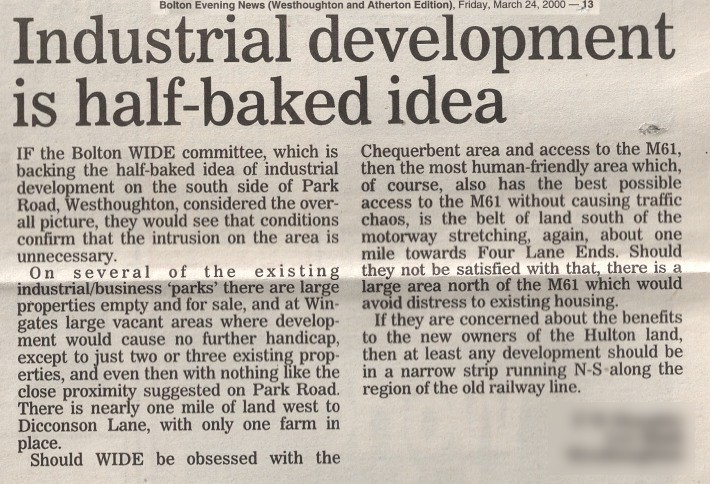 Bolton News Letter 24th March 2000: '(Westhoughton) Industrial Development Is Half-baked Idea'